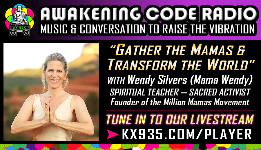 Gather the Mamas and Transform the World with Wendy Silvers