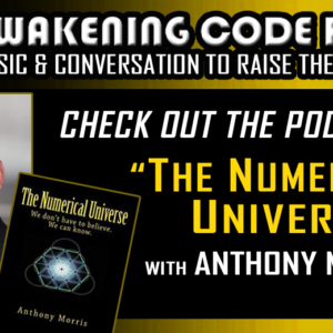 The Numerical Universe with Anthony Morris