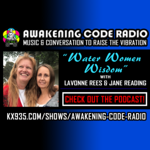 Water Women Wisdom with LaVonne Rees and Jane Reading