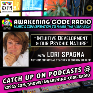 Intuitive Development and our Psychic Nature with Lori Spagna